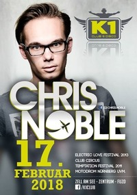 CHRIS NOBLE at K1 Club Zell am See