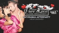 "PURE Love ""classic Singleparty"" + Matura Afterball der HBLW Land"