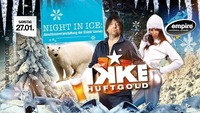 Ikke Hüftgold - Night in Ice