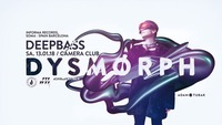 Dysmorph pres. Deepbass