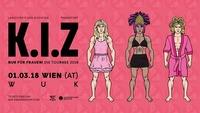 K.I.Z · Nur für Frauen - Die Tournee 2018 · Wien@WUK