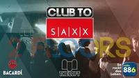 Club To SAXX