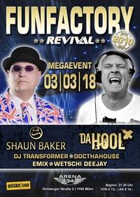 FUNFACTORY REVIVAL | Megaevent - Shaun Baker & Da Hool@CLUB 34