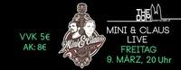 Mini & Claus LIVE // 9. März // The Dom