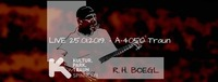 R.H. Boegl - Live in A-4050 Traun