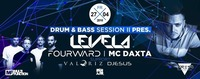 Drum&Bass Session pres. LEVELA & FOURWARD