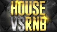 HOUSE vs RnB x Donnerstags SPECIAL